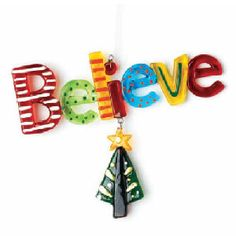 Glass Fusion Believe Christmas Ornament