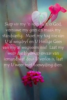 #gebed #psalm51 Psalm 51, Prayers For Strength, Afrikaans Quotes, Christian Messages, Spiritual Disciplines, Good Morning Inspirational Quotes, Jesus Saves, Bible Verses Quotes, Beautiful Words