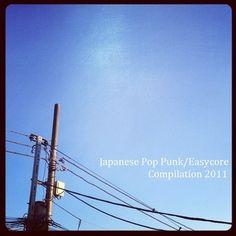 Japanese Pop Punk/Easycore Compilation 2011 by Romantic Nobita Records