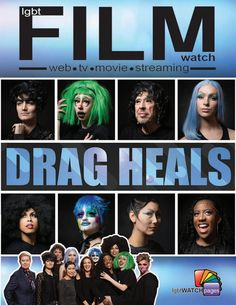 LGBT WATCH Pages released a special edition of their magazine about #DragHeals. It's all finished and available now online here: Sincere thanks to Kurt and LGBT WATCH Pages, a division of Barn Rust Media.