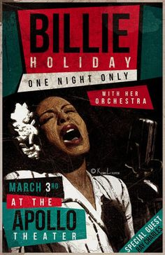 Billie Holiday with special guest Ray Charles at the Apollo Theater concert poster. Billie Holiday, Blues Rock, Rock Posters, Band Posters, Vintage Concert Posters, Vintage Posters, Ladies Day, Festival Jazz, Lady Sings The Blues