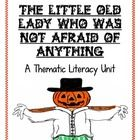 In this literacy unit for the book, The Little Old Lady Who Was Not Afraid of Anything, I have included the following activities:1.  A parts of a...