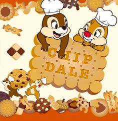 Chip and Dale Cook:)