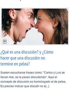 ¿Qué es una discusión? y ¿Cómo hacer que una discusión no termine en pelea?