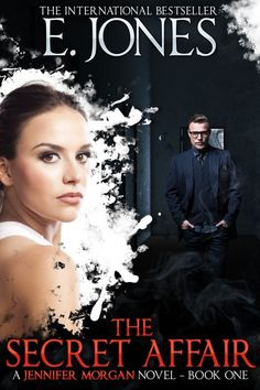 Claim a free copy of The Secret Affair (Jennifer Morgan romantic suspense novel – Book 1)