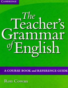 E-Books for Learners & Teachers of English: The Teacher's Grammar of English