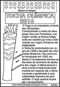 TOCHA OLÍMPICA 2016, DESENHO, TEXTO E ATIVIDADE, IMPRIMIR E COLORIR-Mistura de Alegria