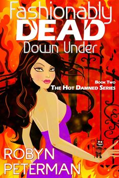 ☆★☆3½ Stars -Fashionably Dead Down Under: Book 2 (The Hot Damned Series) by Robyn Peterman - Expected publication: March 27th 2014