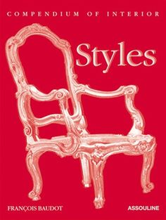 Compendium of Interior Styles by Francois Baudot design by Assouline