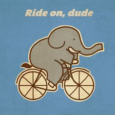 Ride On, Dude Art Print by terry fan
