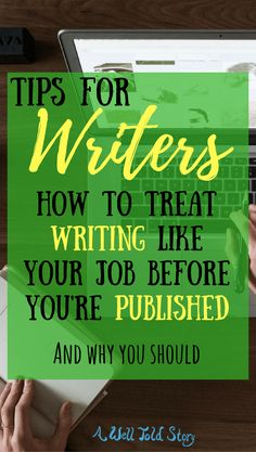 I learned to treat writing like a job long before I was published. It turned out to be huge help navigating the publishing world. This post talks about why!