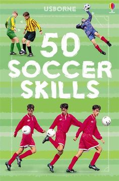 50 soccer skills - www.WiseOwlKids.com