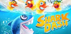 Shark Dash is similar to angry birds ... But better and very addictive