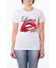 T-shirt Listen to me