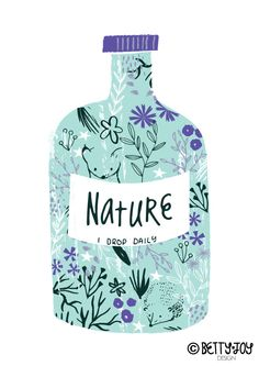 Nature is the Best Medicine by Bettyjoydesignstudio