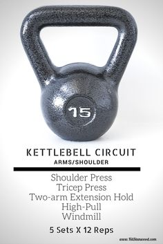 15lb Arm and Shoulder Kettlebell Circuit