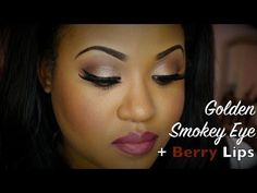 Golden Smokey Eye + Berry Lips  This is really such a gorgeous look ♥♥♥♥