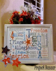 Project Bazaar: Patriotic Picture Frame and Free Printable  Love this!!