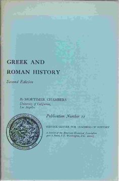 Greek and Roman History by Chambers. Mortimer,http://www.amazon.com/dp/B000NWU3CK/ref=cm_sw_r_pi_dp_aCAJsb1WF74PAGQY