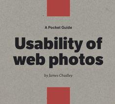 Usability of Web Photos http://www.awwwards.com/books/usability-of-web-photos.html