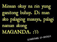 Tagalog Quotes To Move on and More Love Love Love Quotes Filipino Quotes, Filipino Funny, Pinoy Quotes, Tagalog Love Quotes, Best Qoutes, Tagalog Quotes Patama, Tagalog Quotes Hugot Funny, Love Sayings, Sad Love Quotes