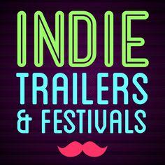 Film Festivals & Indie Trailers....