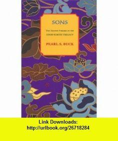 Sons (Oriental Novels of Pearl S. Buck) (9781559210393) Pearl S. Buck , ISBN-10: 1559210397  , ISBN-13: 978-1559210393 ,  , tutorials , pdf , ebook , torrent , downloads , rapidshare , filesonic , hotfile , megaupload , fileserve