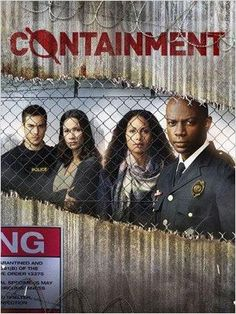 Containment (2016 - CW) - a Limited Series Event that follows an epidemic that breaks out in Atlanta, leaving a downtown section of the city quarantined and those stuck on the inside fighting for their lives. The drama tells the story of loved ones torn apart, and how the society inside the safety cordon reveals both the devolution of humanity and the birth of unlikely heroes.