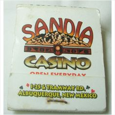 Sandia Casino Resort Albuquerque New Mexico Matchbook With Matches Unstruck. Great item for collectors of all kinds, whether it's travel, casino or interesting ephemera, this matchbook will make a great addition to your collection. Matchbook is complete with all matches and unused striker. Excellent condition overall with minimal wear. Universal Mfg. Made in Canada.  $4.99.