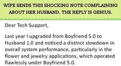 his wife decided to write a funny letter to tech support complaining about her husband's behavior towards her. But then the reply from the tech support team is a stroke of genius.