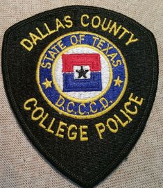 Denton County, Dallas County, Dallas Texas, Law Enforcement Badges, Law Enforcement Officer, Helotes Texas, Addison Texas, Houston Community College