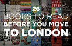 26 Books To Read Before You Move To London