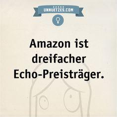 In diesen Kategorien gewann Amazon: http://www.unnuetzes.com/wissen/9803/amazon/