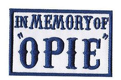 In Memory of Opie outlaw anarchy Biker patch (3″x2″) Navy