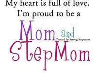 Stepmom quotes and sayings on Pinterest | Step Daughters, Proud Wife ...