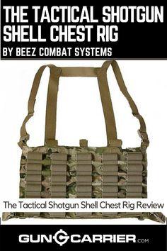 Tactical Life, Tactical Shotgun, Tactical Belt, Bean Bag Rounds, Combat Shotgun, Weapon Of Mass Destruction, Tac Gear, Chest Rig, Military Operations