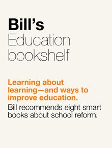 The Education Challenge - thoughts and books from Bill Gates