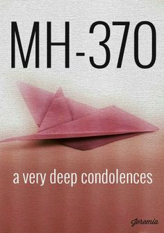 A very deep condolences for all the passenger's family and crews. #MH370