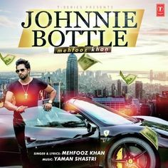 Johnnie Bottle Is The Single Track By Singer Mehfooz Khan.Lyrics Of This Song Has Been Penned By Mehfooz Khan & Music Of This Song Has Been Given By Mehfooz Khan.
