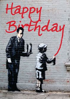 Banksy Happy Birthday