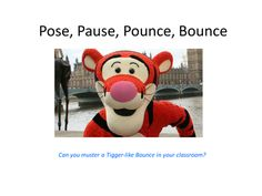 Pose,_Pause,_Pounce,_Bounce_-_according_to_Winne_the_Pooh[1].pptx