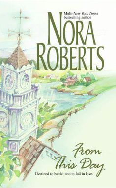 Nora Roberts - From This Day