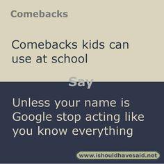 Comebacks For Kids, Funny Insults And Comebacks, Snappy Comebacks, Clever Comebacks, Funny Comebacks, Awesome Comebacks, Comebacks Sassy, Savage Insults, Savage Comebacks