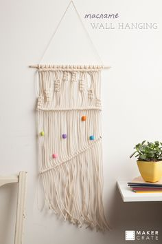 Macrame Wall Hanging | Knot up a storm with our tutorial! | Maker Crate #macrame #wallart #homedecor