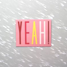 YEAH!, yeah!, yeah cards, cards, happy cards, colorful, stationery