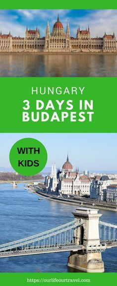 3-Days Guide to Budapest with Kids, Hungary | Best sights and local tips. Child-friendly itinerary #budapest #travel #hungary #3days #kidfriendly