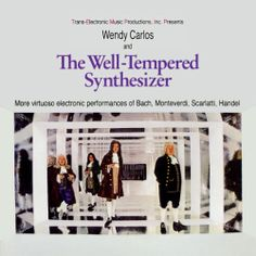 Walter Carlos (Wendy Carlos)- The Well-Tempered Synthesizer