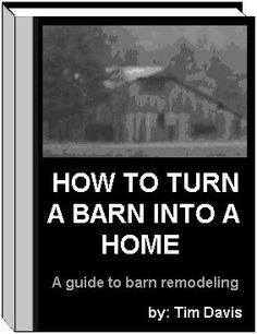 how to turn a barn into a home