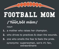 FOOTBALL MOM . . . this will. Be me someday!!!