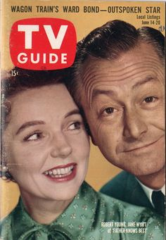 "57 years ago today, TV Guide, June 1958 - Robert Young and Jane Wyatt of ""Father Knows Best"" Great Tv Shows, Old Tv Shows, Father Knows Best, Robert Young, Movie Magazine, Comedy Tv, Tv Land, Vintage Tv, News Magazines"